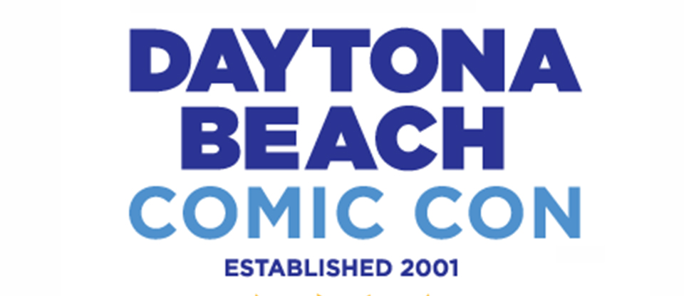 e1bddc62e469d5 AThe Daytona Beach Comic Con is BACK and so are we! Cosmic Times along with  publisher Martin T Pierro will be at this great show April 13th   14th!